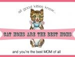 Cat Moms Card Greeting Card