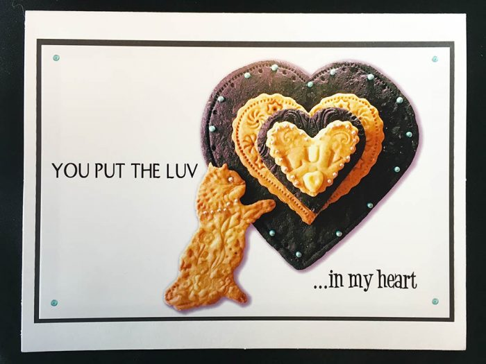You Put the LUV in My Heart Greeting Card