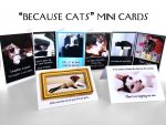 Because Cats MiniCards