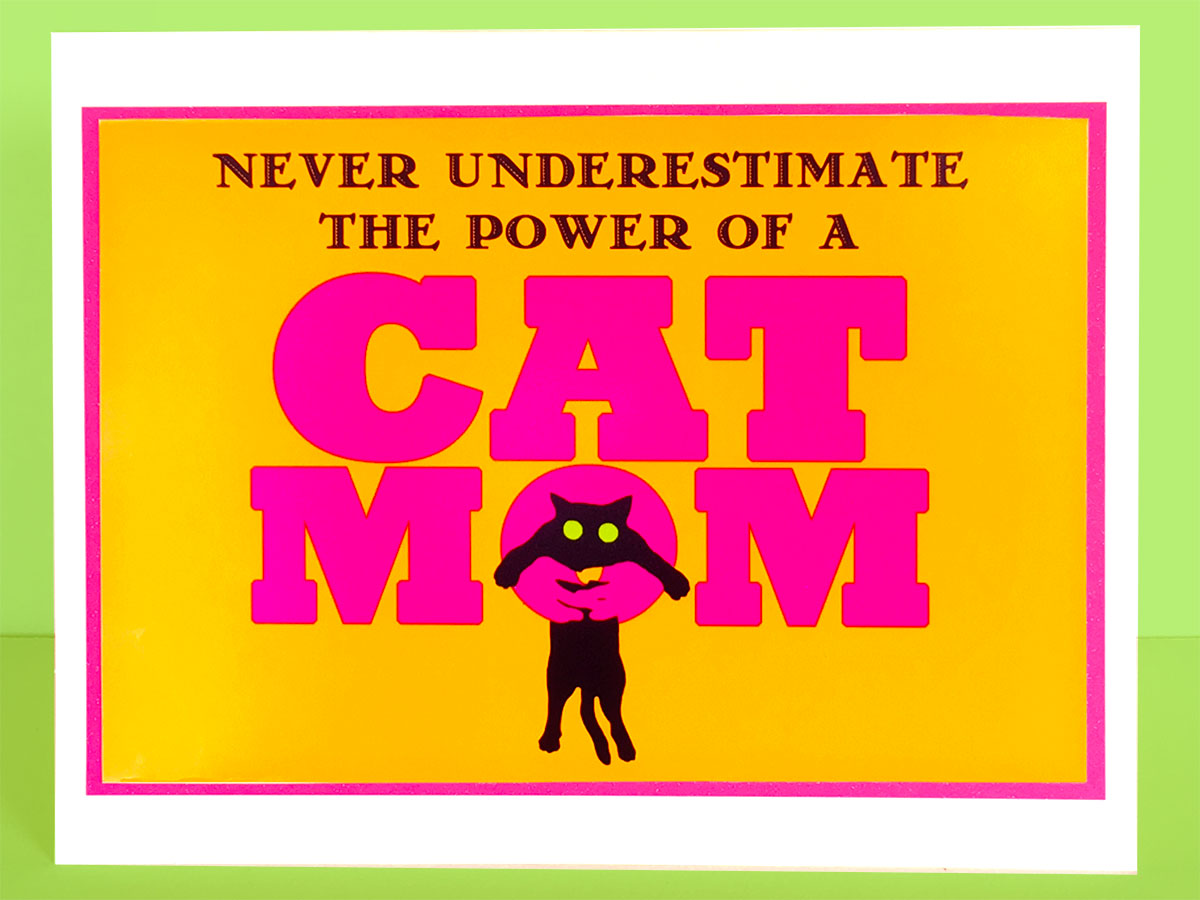 Power of a Cat Mom Greeting Card
